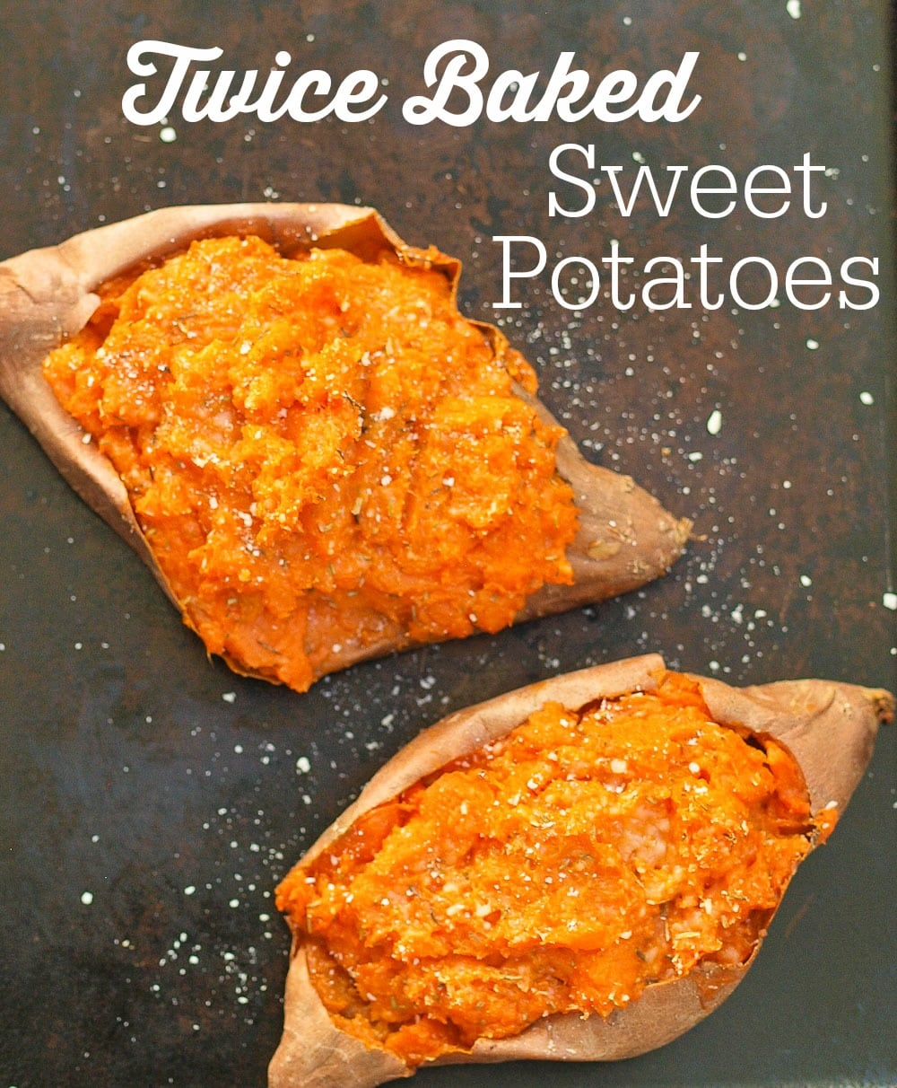 Rosemary And Thyme Twice Baked Sweet Potatoes