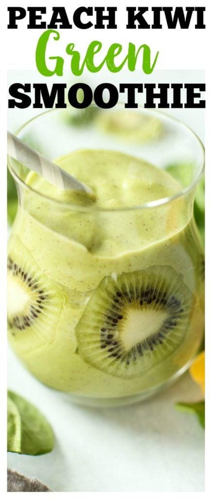 Peach Kiwi Green Smoothie Recipe #greensmoothie #smoothie #recipes #healthy #spinach #vegan #glutenfree #breakfast #snack #kids