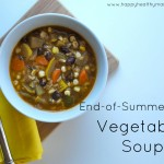 End of Summer Vegetable Soup from Happy Healthy Mama