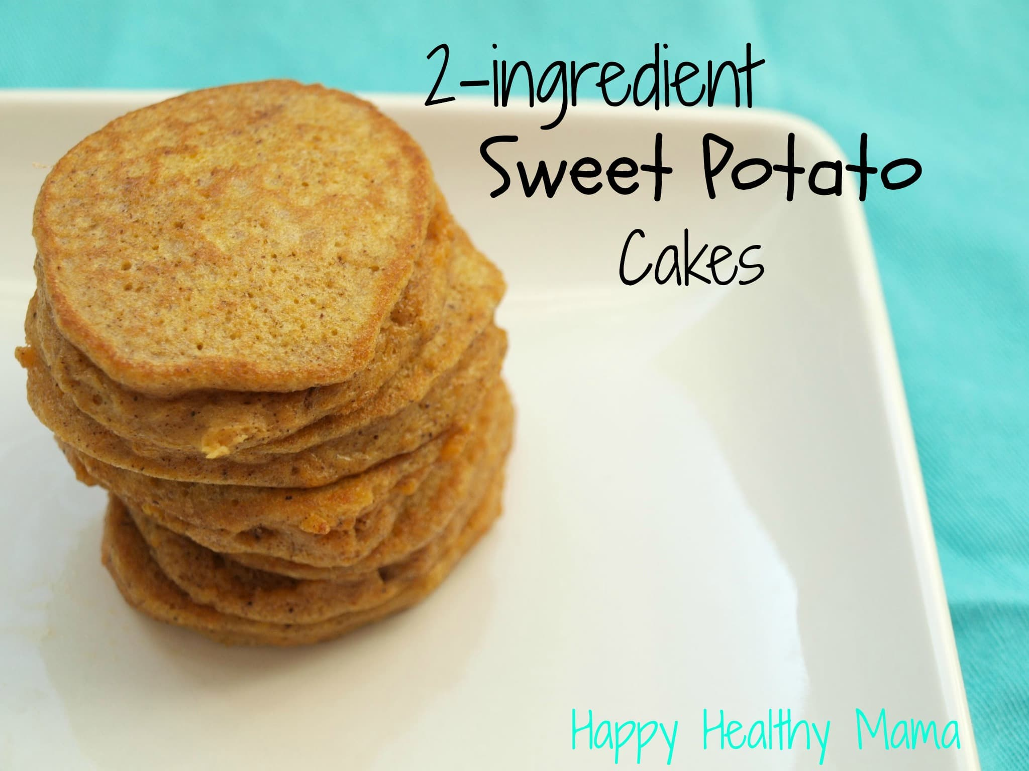 2 ingredient sweet potato pancakes gluten free dairy free nut 2 ingredient sweet potato pancakes gluten free dairy free nut free happy healthy mama ccuart Choice Image
