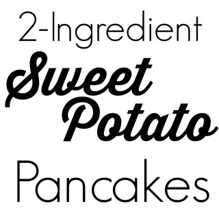 2-ingredient Sweet Potato Pancakes {gluten-free, dairy-free, nut-free}