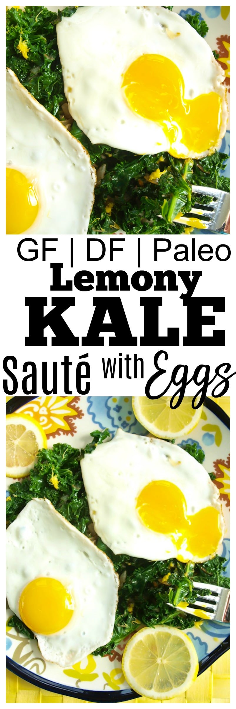 Lemony Kale Saute With Eggs Recipe Gluten-free, Dairy-free, and Paleo healthy breakfast lunch or dinner ideas