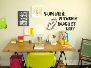 Fitness Friday:  Summer Fitness Bucket List
