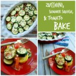 Zucchini, Summer Squash, and Tomato Bake by Happy Healthy Mama