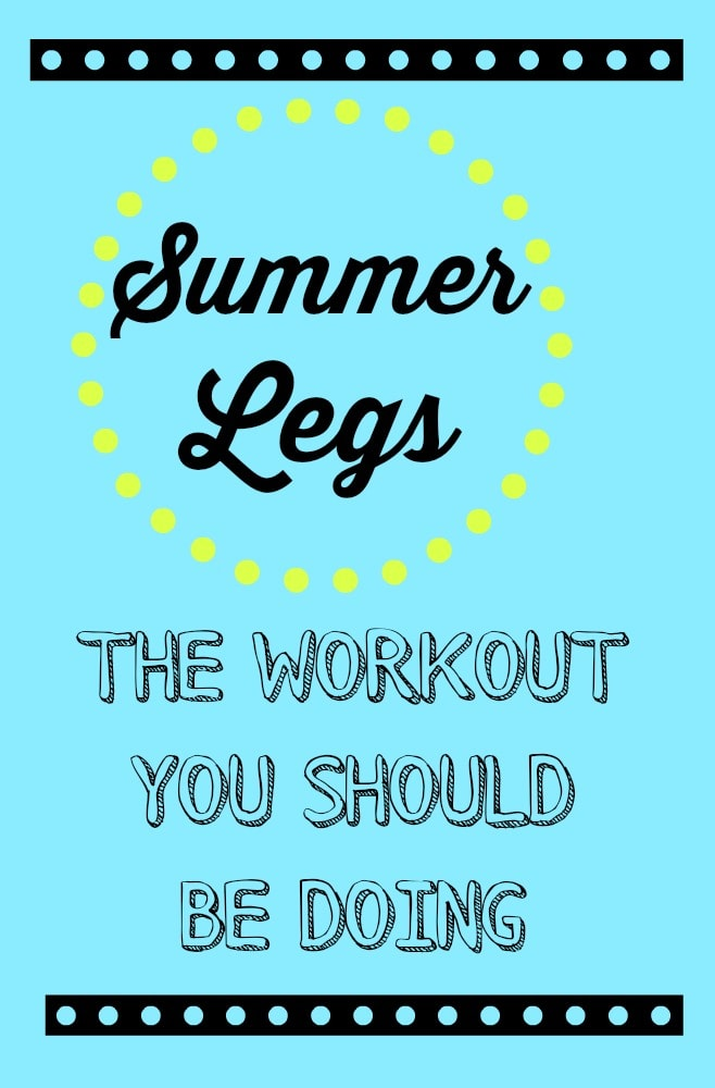 Fitness Friday: Summer Legs Outdoor Workout
