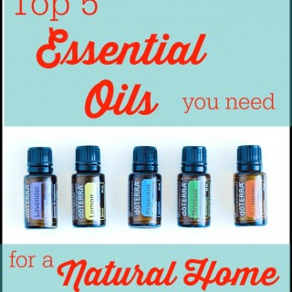Top 5 Essential Oils for a Natural Home