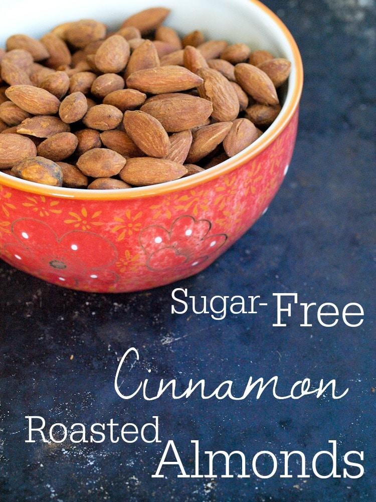 Sugar-Free Cinnamon Roasted Almonds