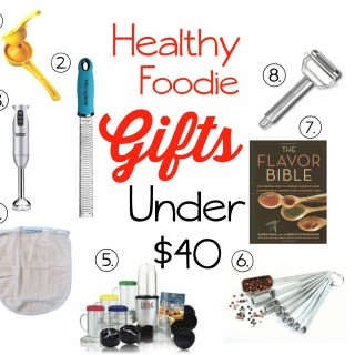 Healthy Foodie Gifts Under $40