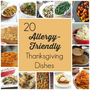 20 Allergy-Friendly Thanksgiving Dishes