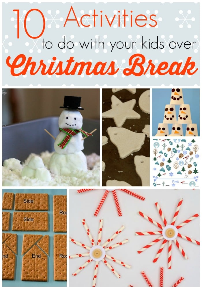 10 Activities to Do with Your Kids over Christmas Break - Happy ...