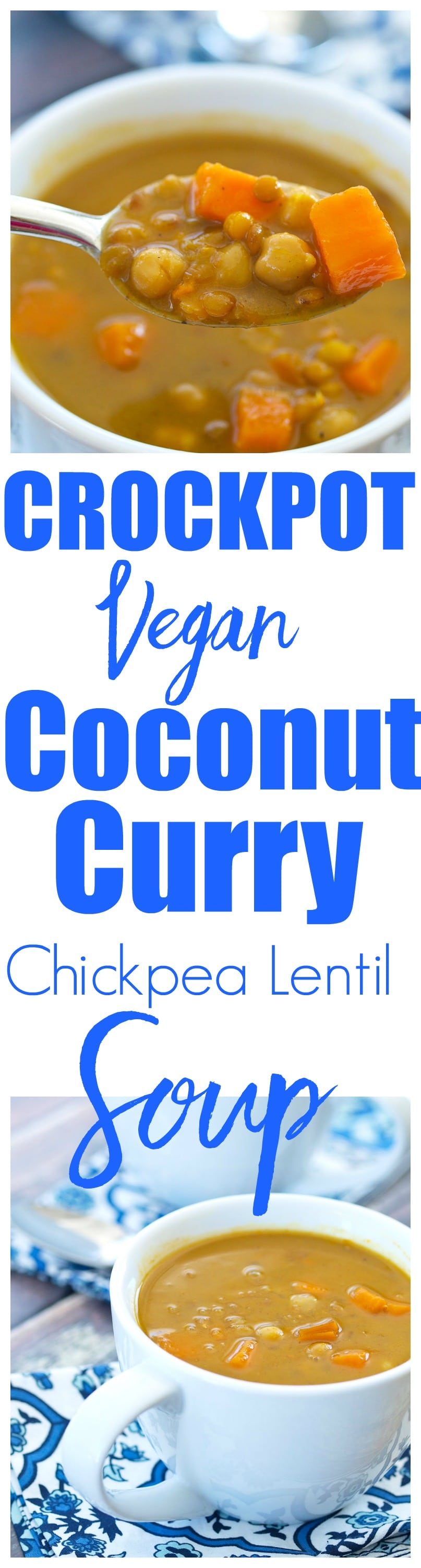 Crockpot Vegan Coconut Curry Chickpea Lentil Soup recipe. Crockpot soup recipes are my favorite! This is a healthy and easy dinner or lunch recipe the whole family loves.
