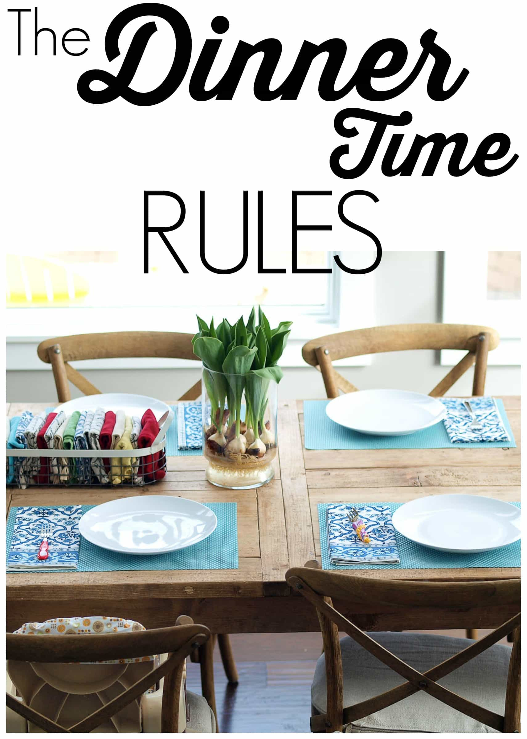 The Dinnertime Rules