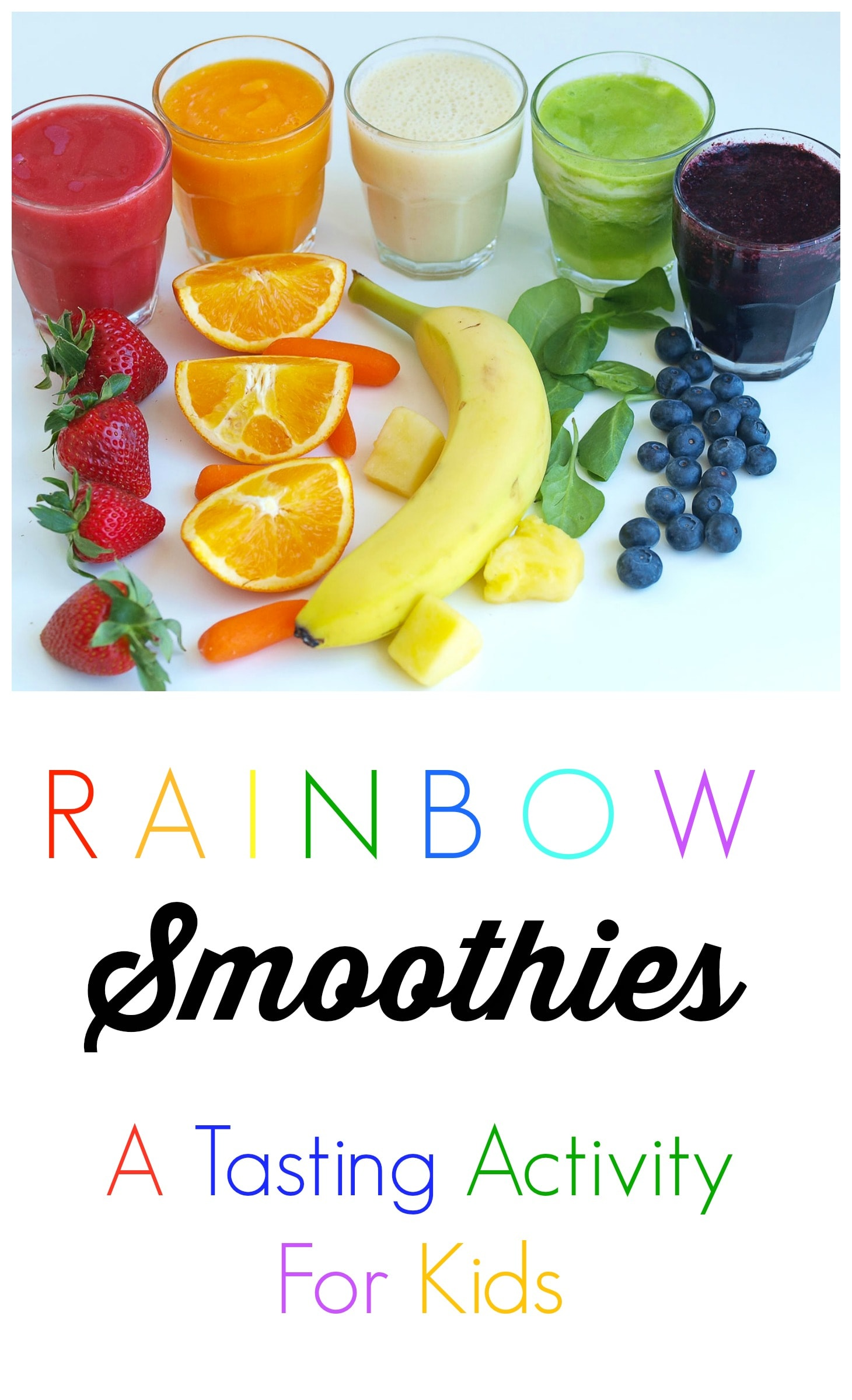 Rainbow Smoothies Teach Your Kids About Eating The With This Fun Tasting Activity
