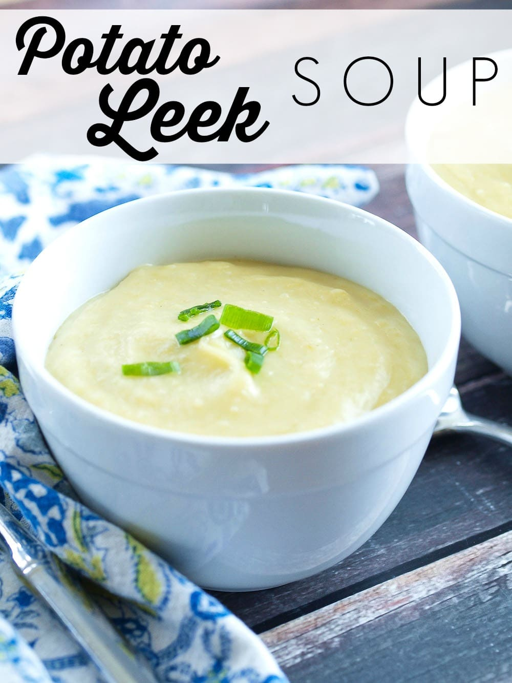 Easy, Delicious, and healthy Potato Leek Soup Recipe