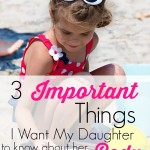 Raising a daughter in this body-centric society is tough. These are the 3 Most Important Things I Want My Daughter to Know About Her Body. Being intentional in parenting girls (and boys!) is so important. I need to keep these 3 things in my mind and make sure I am living them as an example to my daughter.