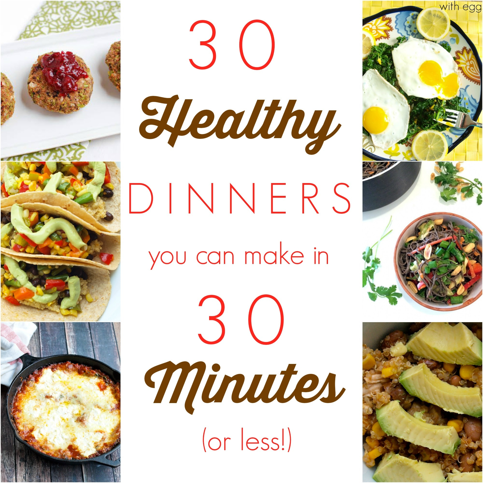 30 Healthy Dinners that you can make in 30 minutes or less!  Jackpot!! All of these dinners are whole food, healthy dinner recipes that you can make super fast.