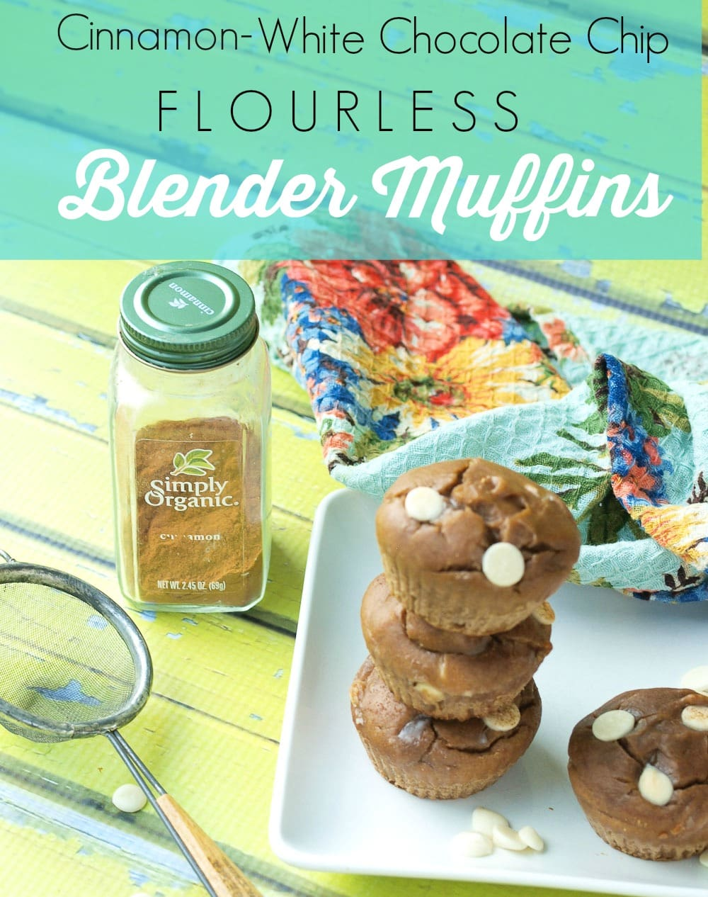 Flourless Cinnamon White Chocolate Chip Blender Muffin recipe.  You can prep these easy and healthy muffins in 5 minutes! Great portable breakfast option.