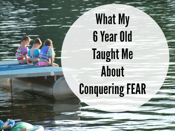 Sometimes it takes a child to teach us life lessons.  Here's what my 6 year old taught me about conquering fears.