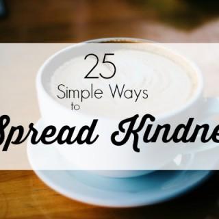 25 Ways to Spread Kindness