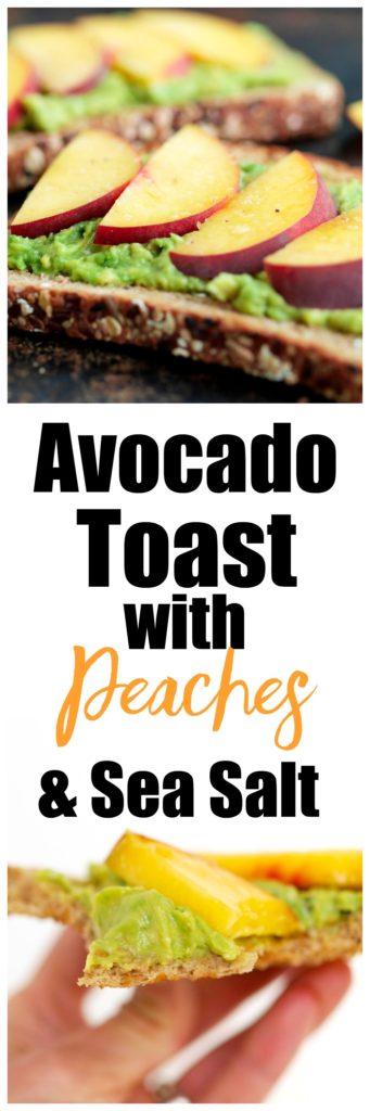 Avocado Toast with Peaches and Sea Salt Recipe