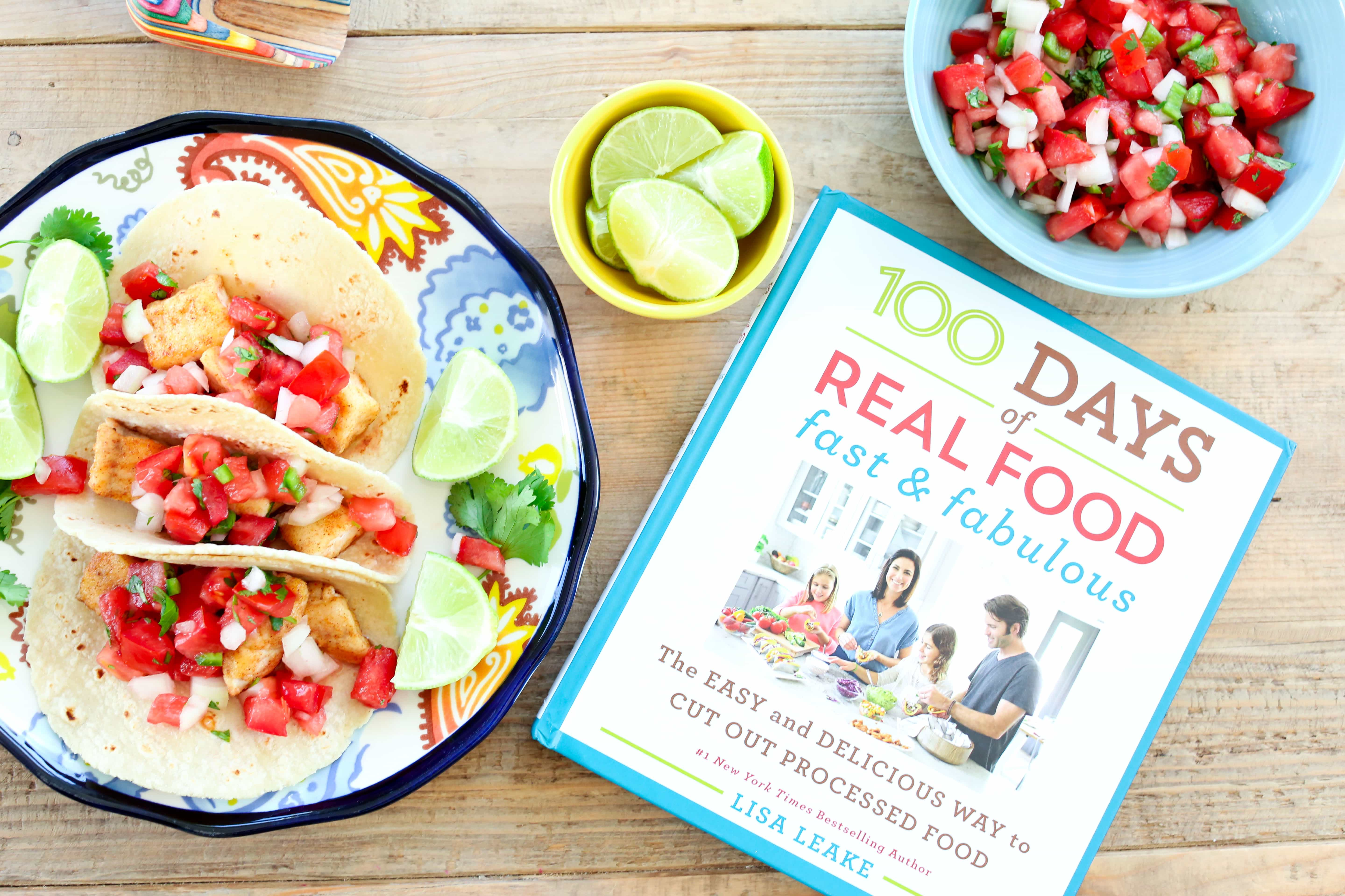 Fish tacos recipe from 100 days of real food fast and fabulous fish tacos recipe from 100 days of real food fast and fabulous giveaway happy healthy mama forumfinder Gallery