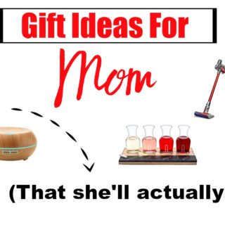 Gift Ideas for Moms (That She'll Actually Love!)