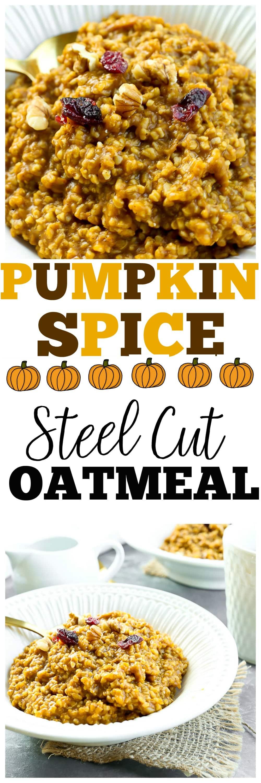 Pumpkin Spice Steel Cut Oatmeal recipe. #glutenfree #healthy #breakfast #ideas #vegan #realfood