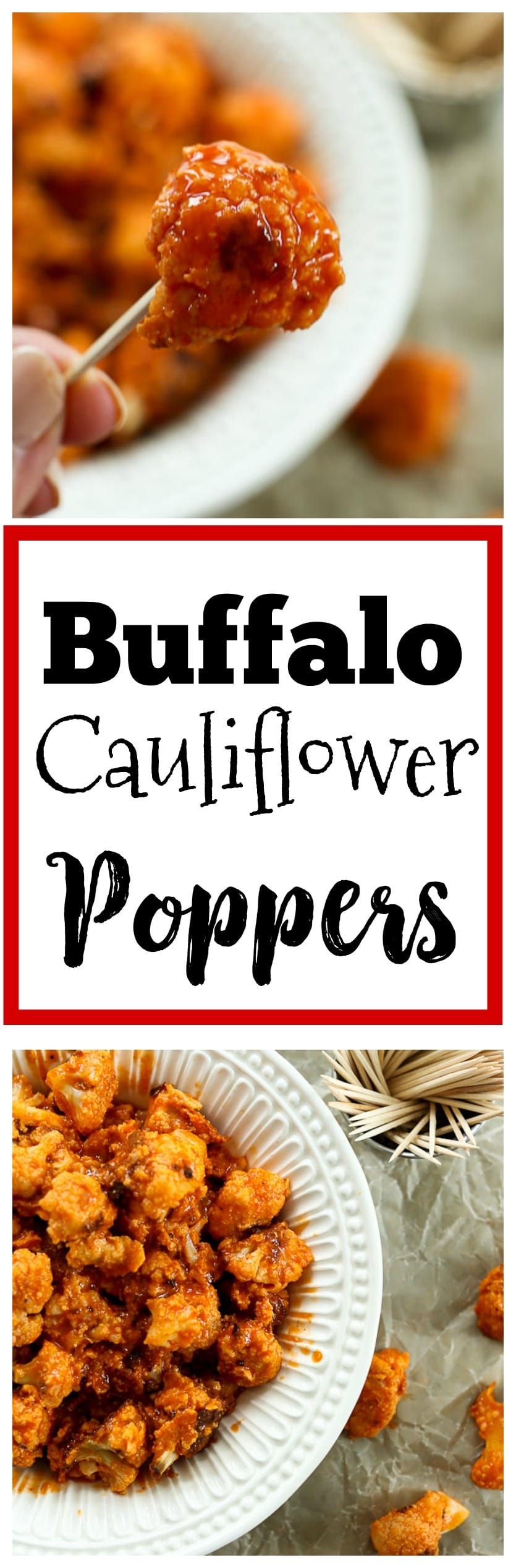 Buffalo Cauliflower Poppers recipe. Vegan, gluten-free, paleo. Healthy football food for tailgates or your Super Bowl party
