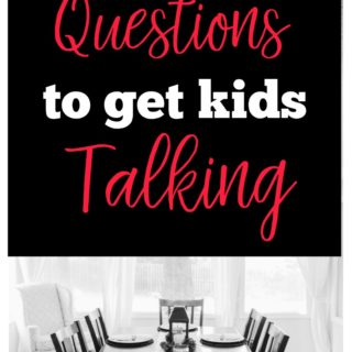 20 Dinner Time Questions to Get Your Kids Talking