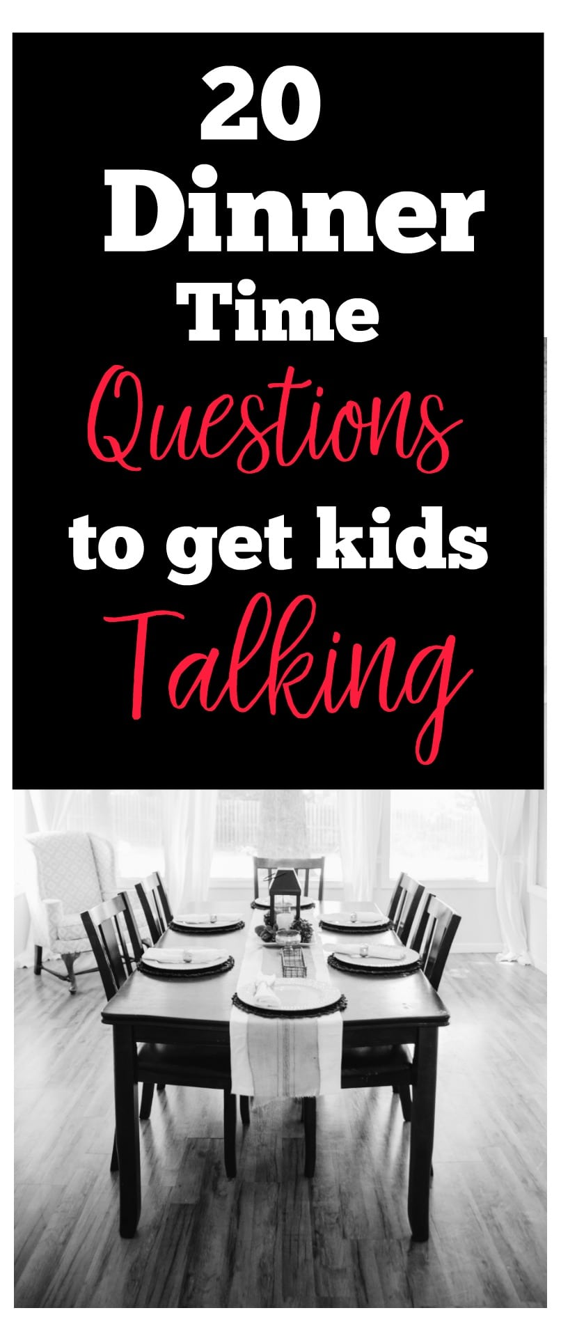 20 Dinner Time Questions to Get Kids Talking #parenting #tips