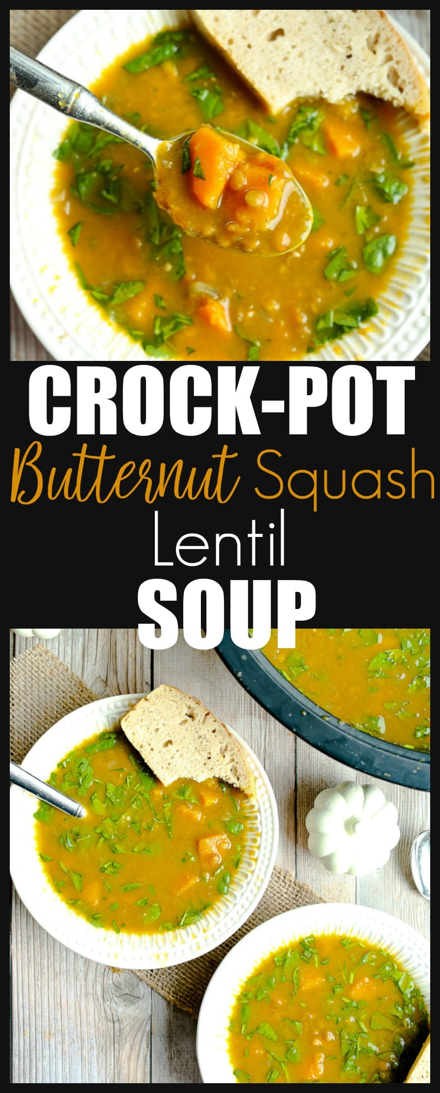 Slow Cooker Crockpot Butternut Squash Lentil Soup recipe. A quick and easy and healthy weeknight dinner idea! #vegan #gluten-free #slowcooker