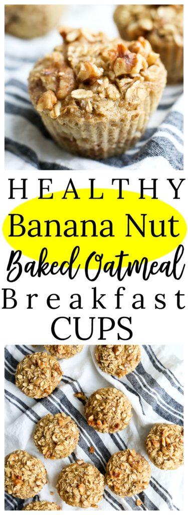 Banana Nut Baked Oatmeal Breakfast Cups #healthy #makeahead #glutenfree #easy #breakfast #oatmeal #muffins