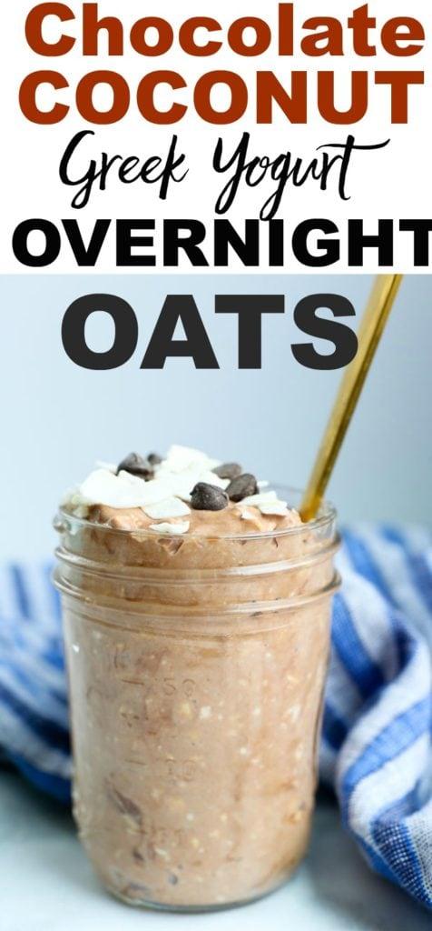 CHOCOLATE coconut Greek Yogurt overnight oats