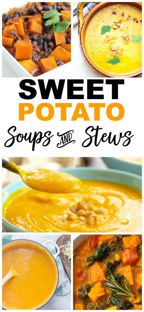 Sweet Potato Recipes Soups and Stews #sweetpotatoes #recipes #healthy