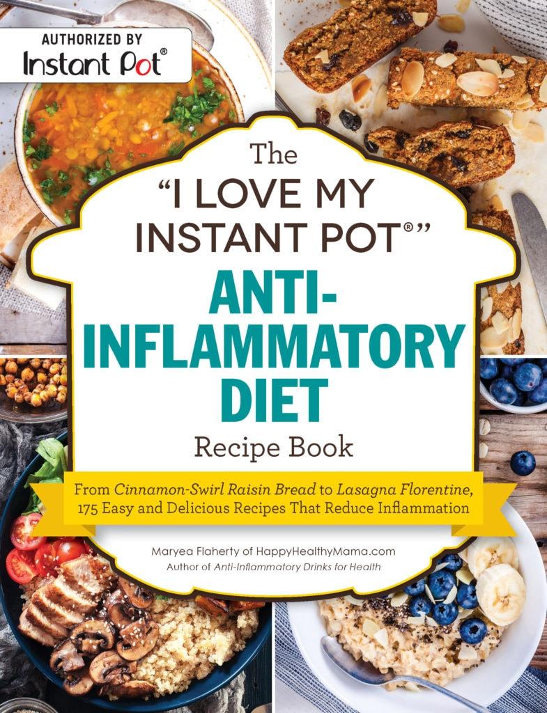 ILM Instant Pot Anti-Inflammatory Diet Recipe Book COVER